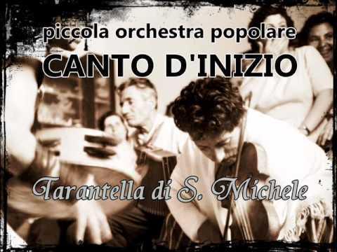 Tarantella di S. Michele -piccola orchestra popolare CANTO D'INIZIO