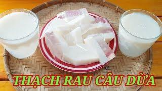 Thạch Dừa Ly || cách làm ngon tuyệt đơn giản dễ dàng tại nhà ||Thanh Tâm Food