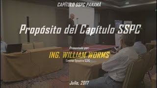 Propósito del Capitulo SSPC por Bill Worms