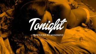"Dancehall Afropop Instrumental Riddim Beat - ""Tonight"" March 2016 (Prod. Mindkeyz)"