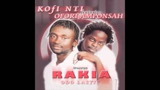 Kofi Nti and Ofori Amponsah - Atweetan