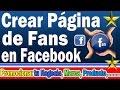 Como Crear un Fanpage en Facebook 2016 | Crear Una Pagina  de Fans en Facebook