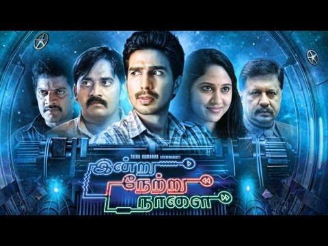 Indru Netru Naalai Movie Online