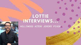 Lottie Hulme interviews actor Jeremy Piven