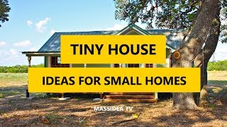 65+ Best Tiny House  Design Ideas For Small Homes 2018