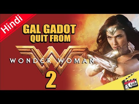 Wonder woman Gal Gadot Quit From Wonder woman 2 Why ? [Explain In Hindi]