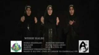 2011 - WEHEB E KALBI - HASHIM SISTERS NOHA Vol 5 (MAHUM SAANIA ADEEYA)