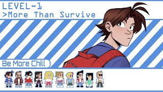 More Than Survive   Be More Chill Animatic