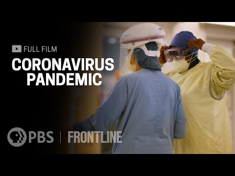 Coronavirus Pandemic (full film) | FRONTLINE