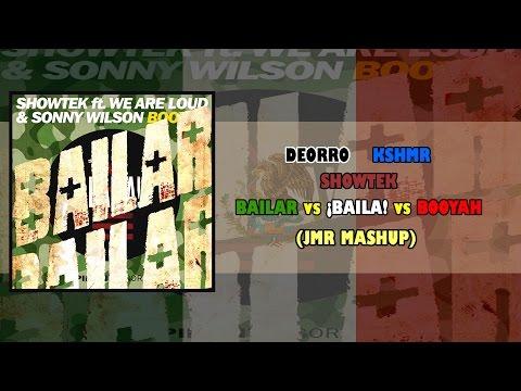 Deorro vs KSHMR vs Showtek - Bailar vs ¡Baila! vs Booyah (JMR Mashup)