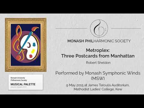 Metroplex: Three Postcards of Manhattan - Monash Symphonic Winds