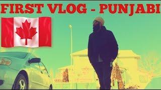 Punjabi Vlog in CANADA - LIFESTYLE  (Vlog #1)