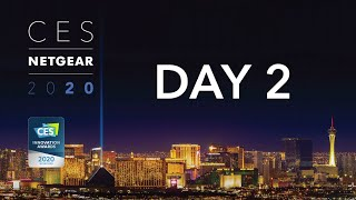 CES 2020 PREMIERE | NETGEAR Showroom Showcase: Day 2