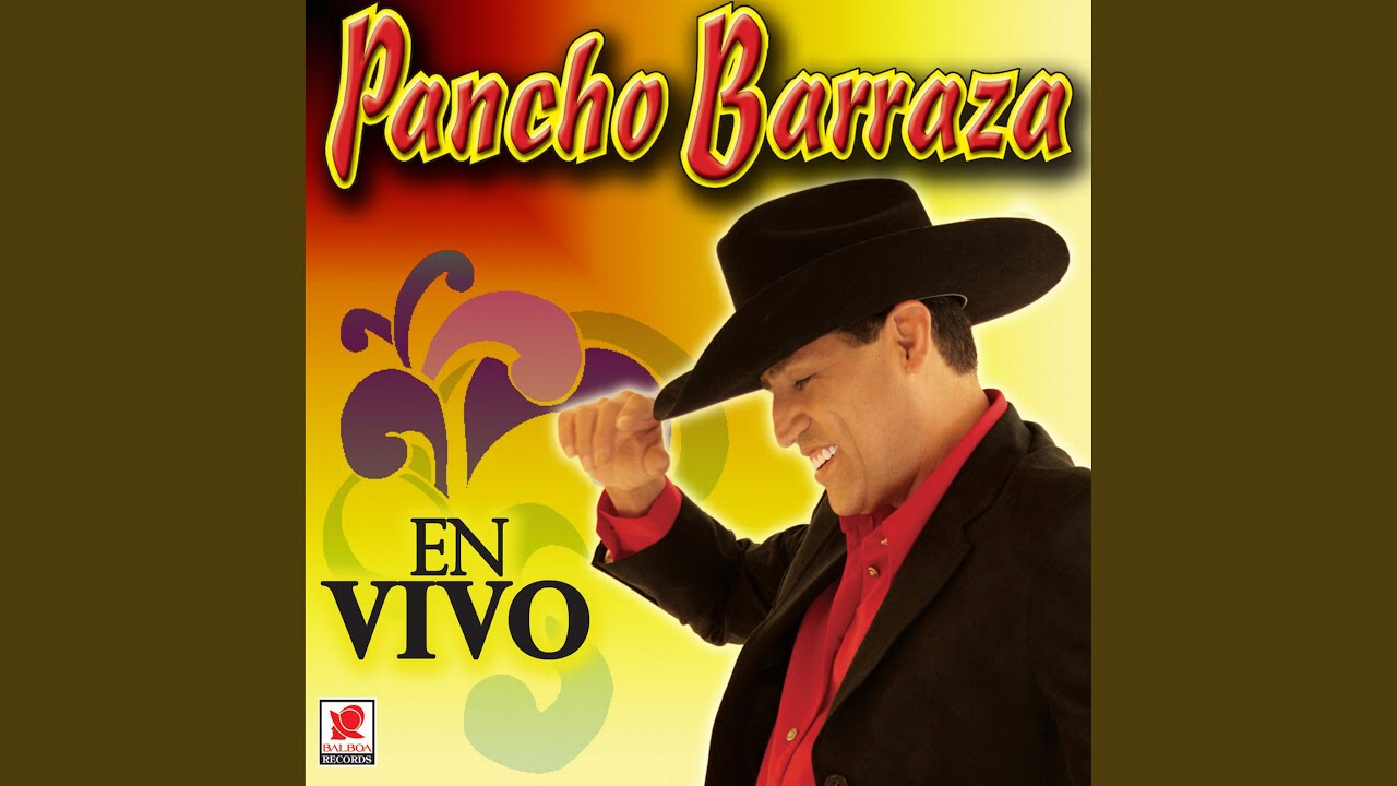 ignoraste mis lagrimas pancho barraza jr