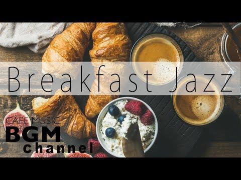 Relaxing Breakfast Jazz - Background Instrumental Bossa Nova