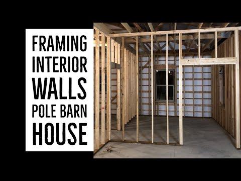 Framing Interior Walls Pole Barn House Ep 15