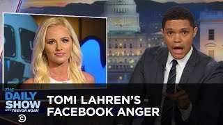 Tomi Lahren's Anger Lights Facebook on Fire: The Daily Show thumbnail