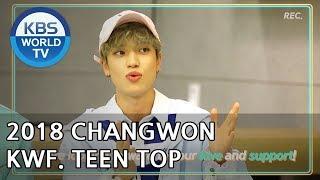 2018 CHANGWON K-POP WORLD FESTIVAL   2018 창원 케이팝 월드 페스티벌 [TEEN TOP]