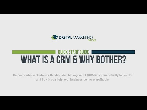 What is a Customer Relationship Management (CRM) System & Why Bother?