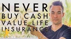 NEVER BUY CASH VALUE LIFE INSURANCE!