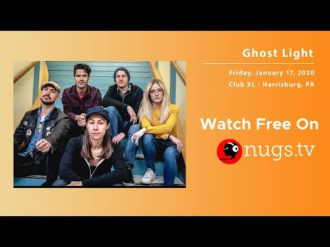 Ghost Light 1/17/20 LIVE From Club XL In Harrisburg, PA!