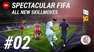 FIFA 15 Tutorial | All New Skillmoves | Spectacular FIFA #2