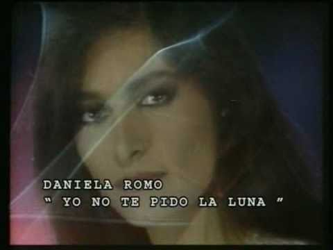 Daniela Romo -  Yo no te pido la luna (mix)