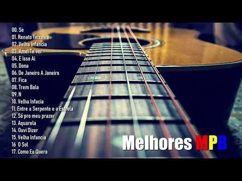MPB Antigas 2020 - Últimos s Música Popular Brasileira 2020
