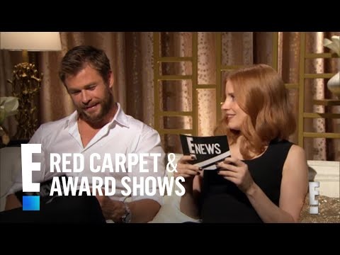 Chris Hemsworth & Jessica Chastain Interview Each Other | E! Red Carpet & Award Shows