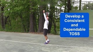 Tennis Instruction – Develop a Consistent and Dependable Toss