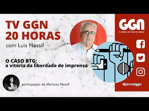 13.10.2020   TV GGN 20h: O CASO BTG: a vitória da liberdade de imprensa