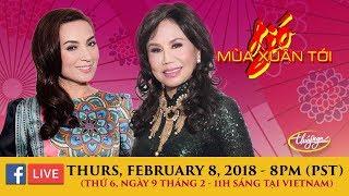 Livestream với Thanh Tuyền & Phi Nhung February 8, 2018