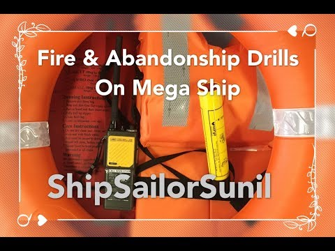 Fire & Abandon Drills on ship/ ShipSailorSunil