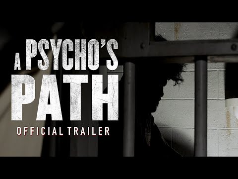 A Psycho's Path (2019) - Official Trailer