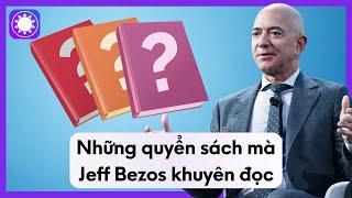 Những Quyển Sách Mà Jeff Bezos Khuyên Đọc