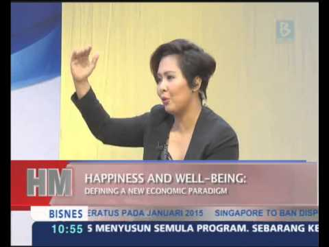 Hello Malaysia : Happiness & Well-Being - Defining A New Economic Paradigm (March 12, 2015)