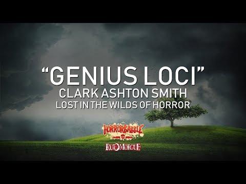 """Genius Loci"" by Clark Ashton Smith / Wilds of Horror (5/7)"