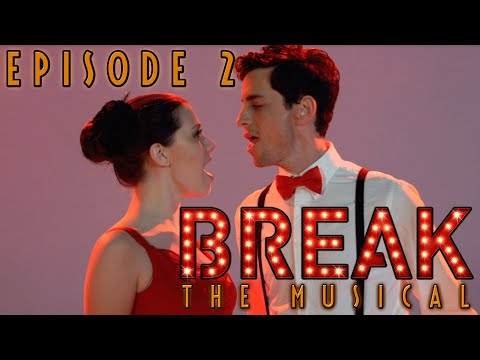 "Break: The Musical - Episode 2: ""Print"""