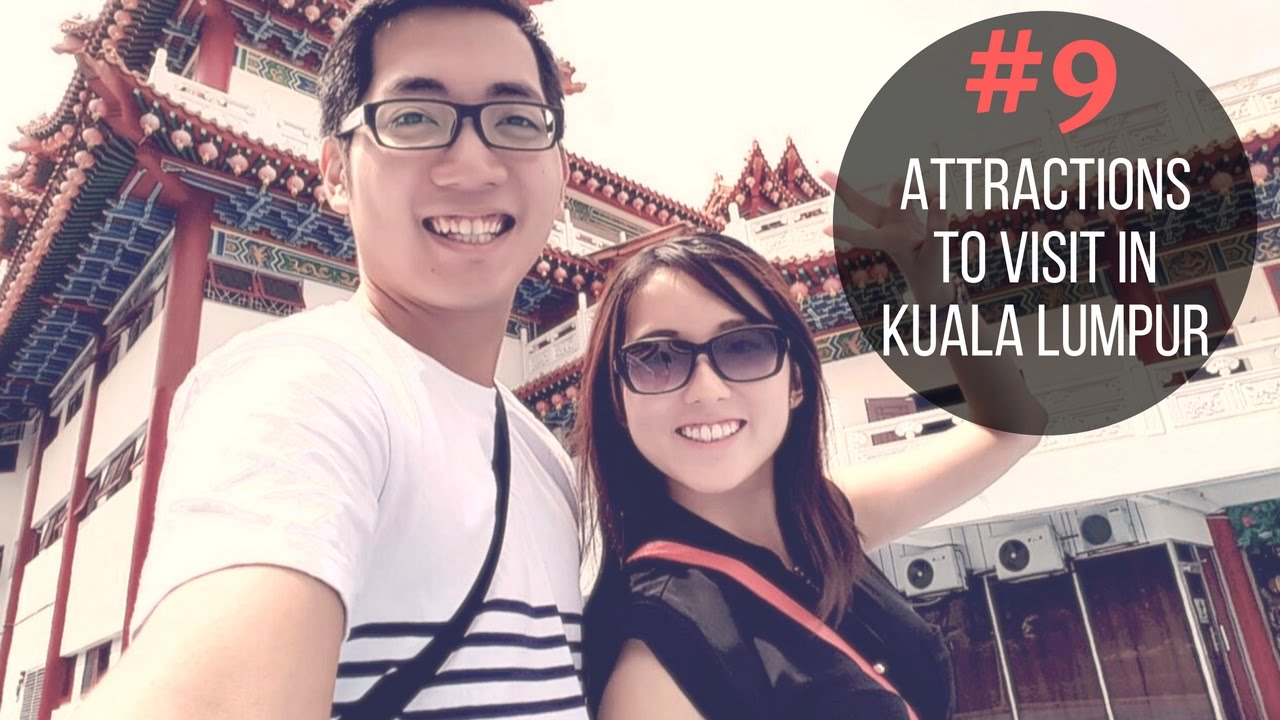 KUALA LUMPUR TOP 9 PLACES TO VISIT & THINGS TO DO │Travel Malaysia Guide