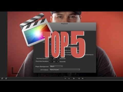 FCPX Tips: Top 5 Time Saving Tips