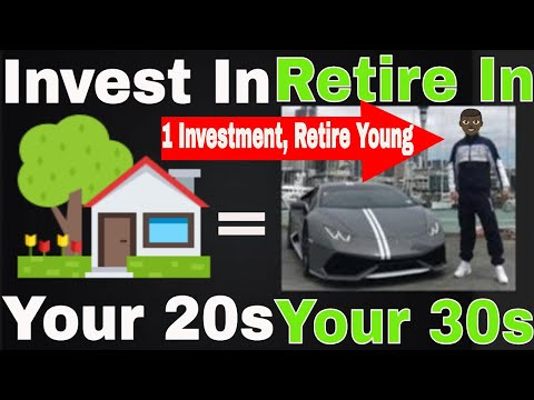 Invest Money In Your 20s   Retire in your 30s