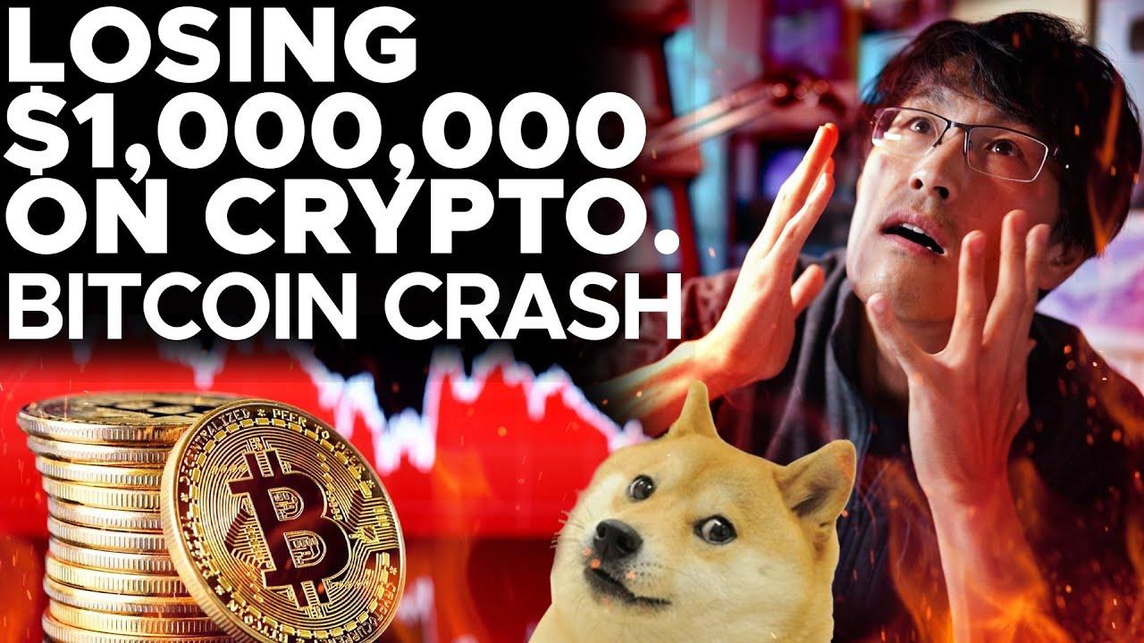 """LOSING $1,000,000 ON CRYPTO. THE BITCOIN CRASH. """"I need a job."""""""