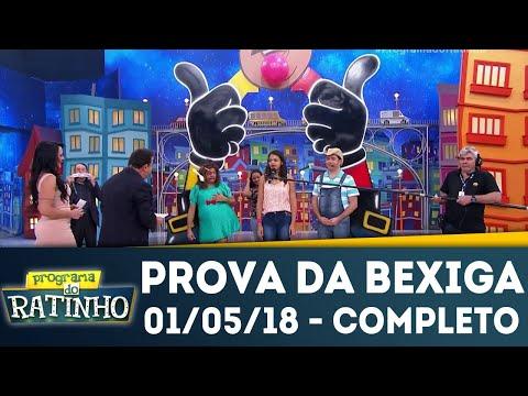 Prova Da Bexiga - Completo | Programa Do Ratinho (01/05/18)