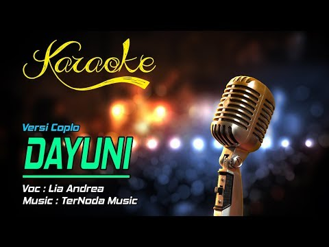 Karaoke Lagu DAYUNI - Lia Andrea