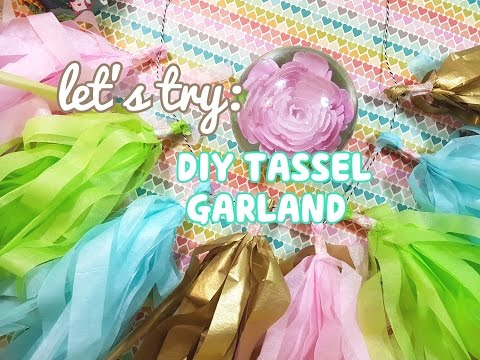 Lets Try: DIY Tassel Garland
