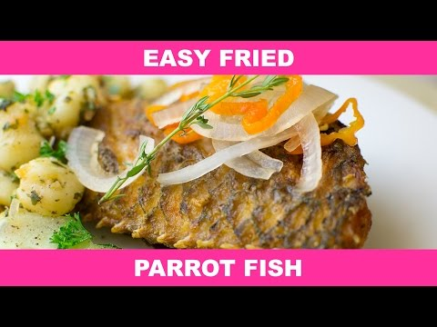 Fast And Easy Fried Fish Parrot Fish Recipe
