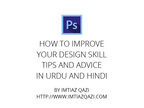 tips and advice for Web Designers - improve your design skil