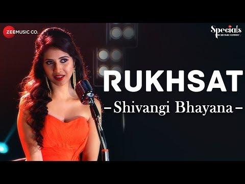Rukhsat | Shivangi Bhayana | Samarpit Golani | Specials by Zee Music Co.