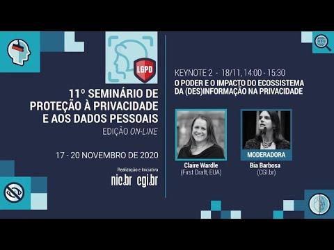 [11° Seminário de Privacidade] O poder e o impacto do ecossistema da (des)informação na privacidade (Port.)