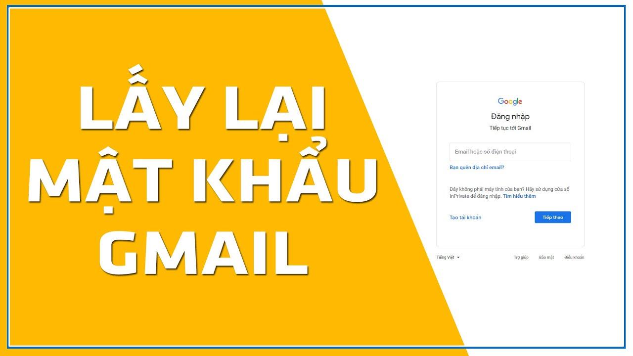Hướng dẫn cách lấy lại mật khẩu Gmail
